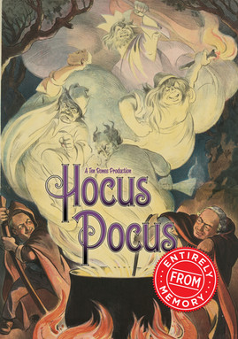 Hocus Pocus...Entirely from Memory