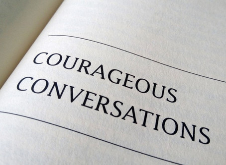 Learning To Have Bold And Courageous Conversations Is A Journey, Not A Destination.