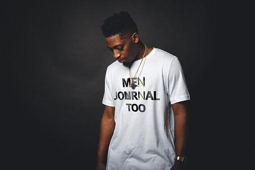 Men Journal Too T-Shirt (Unisex)