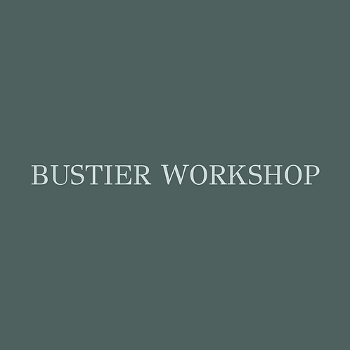 Bustier Workshop