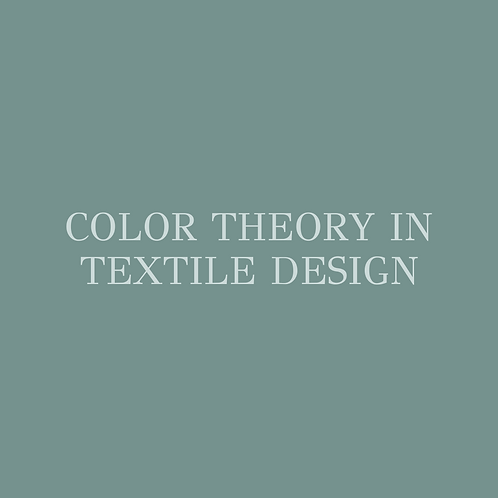 Color Theory in Textile Design