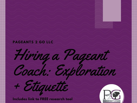 Hiring a pageant coach 101