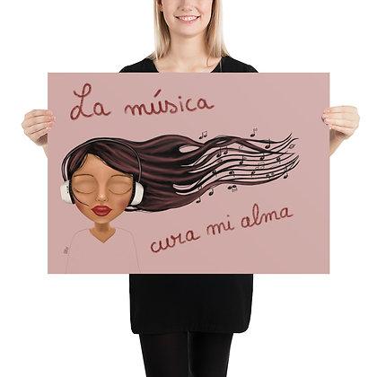 """Poster """"la musica cura mi alma"""""""