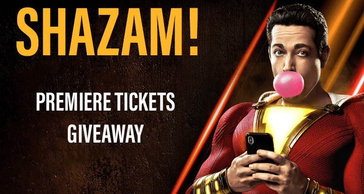 SHAZAM! Premiere Tickets Giveaway
