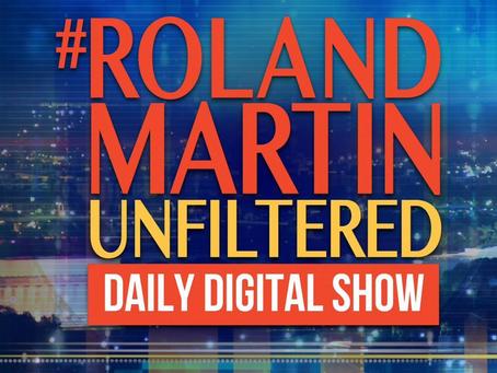 #ROLANDMARTINUNFILTERED   Interview