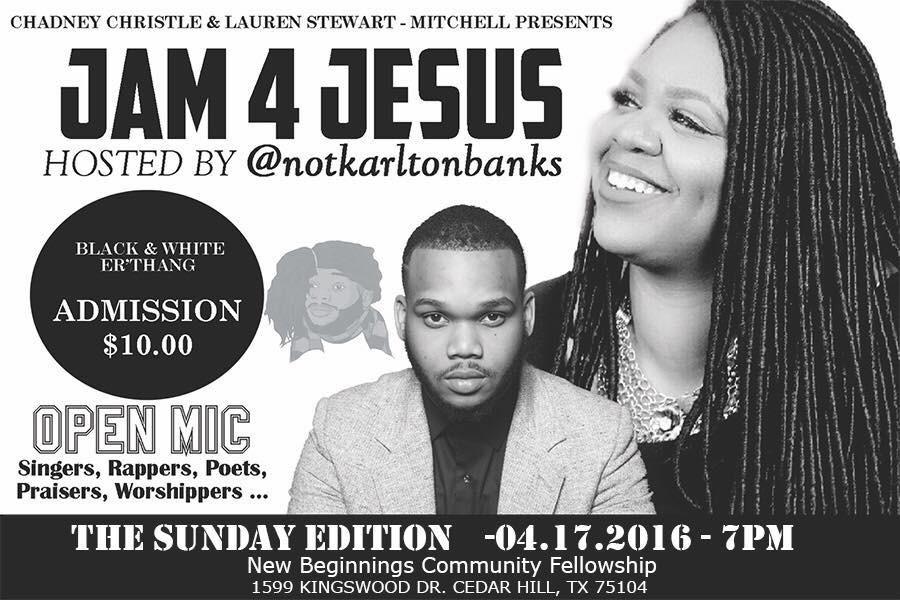JAM 4 JESUS Hosted by @Notkarltonbanks
