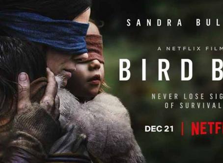 Bird Box- A gripping survival thriller and a Netflix record smasher.