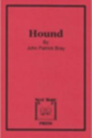 Hound by John Patrick Bray