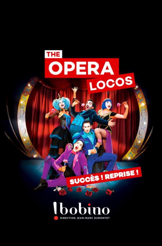 affiche opéra locos à Bobino