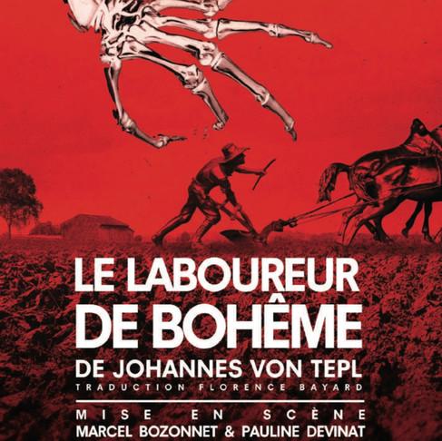 Le Laboureur de Bohème. Dispute à la vie, à la mort. Théâtre de poche Montparnasse