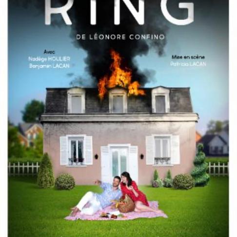 Ring. L'amour à la Folie Théâtre