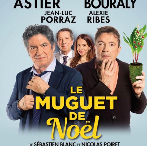 Le Muguet de Noël. Très drôle au Théâtre Montparnasse