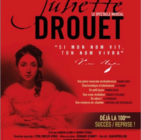Juliette Drouet. Le musical. Théâtre l'Achipel