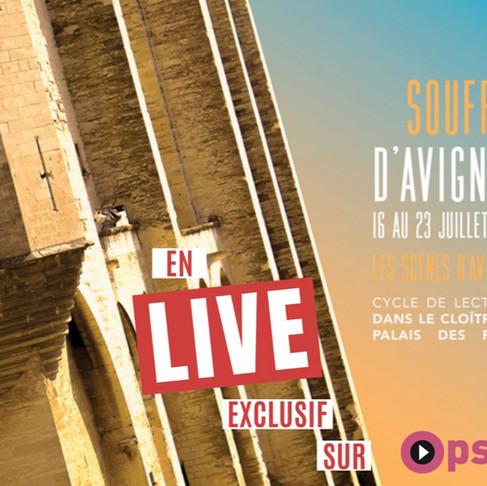 Le Souffle d'Avignon, gratuit et en live, sur Opsis.tv