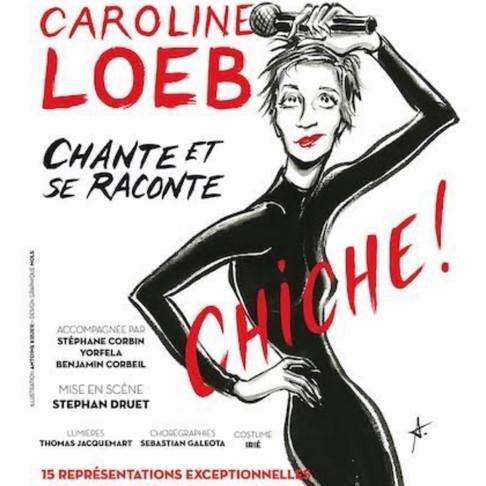 Caroline LOEB. Chiche. Théâtre de l'Archipel