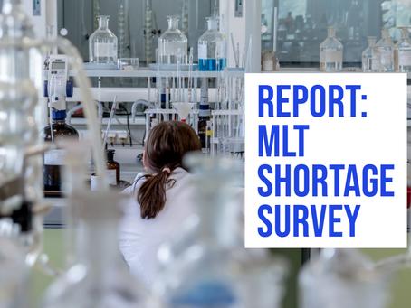 Report: MLT Shortage Survey