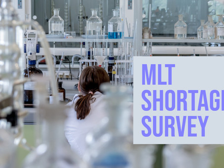 Are you an employer? Take Our MLT Shortage Survey