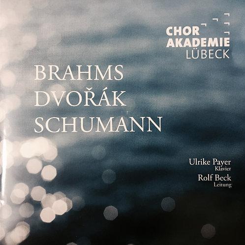 Internationale Chorakademie Lübeck: Brahms - Dvořák - Schumann