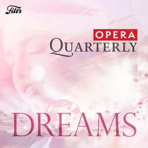 Dreams... der Traum in der Oper!