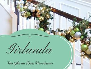 Girlanda, nie tylko na święta