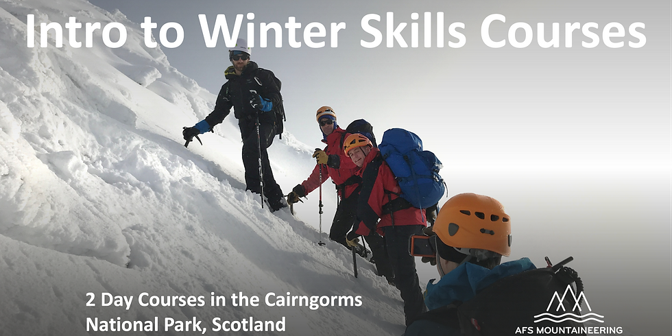 Winter Skills Course - 26-27th February 2022