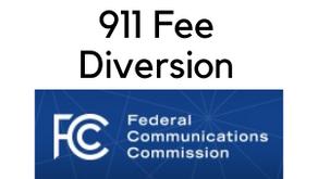 FCC Adopts NPRM - 911 Fee Diversion