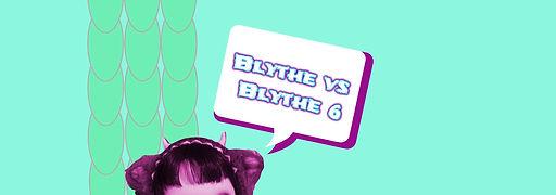 Blythe vs Blythe 6