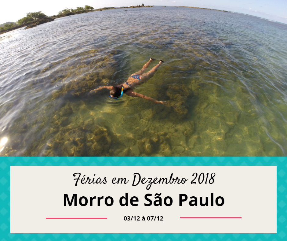 Morro de São Paulo Dez 18