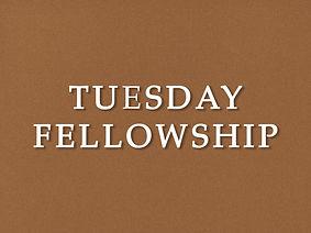 1tuesday fellowship.jpg