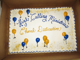 High Calling Ministries Church Dedication