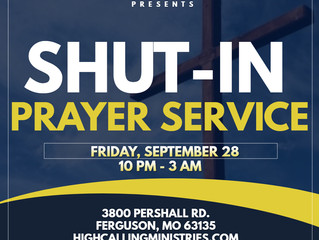 Let's unite & go before God in Prayer next Friday, September 28th @ High Calling Ministries