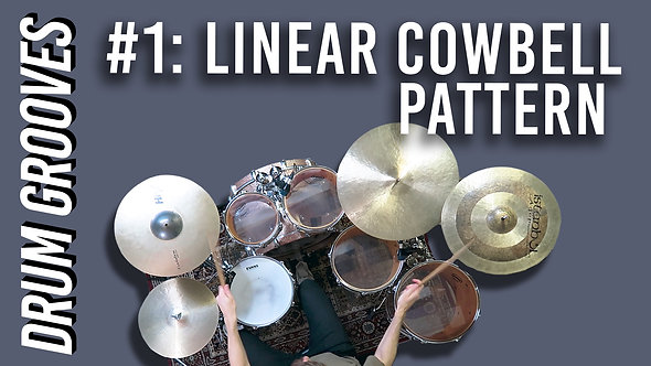 Drum Groove #1: Linear Cowbell Pattern