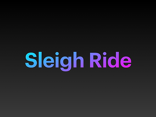 Sleigh Ride