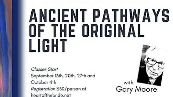 Ancient Pathways of the Original Light
