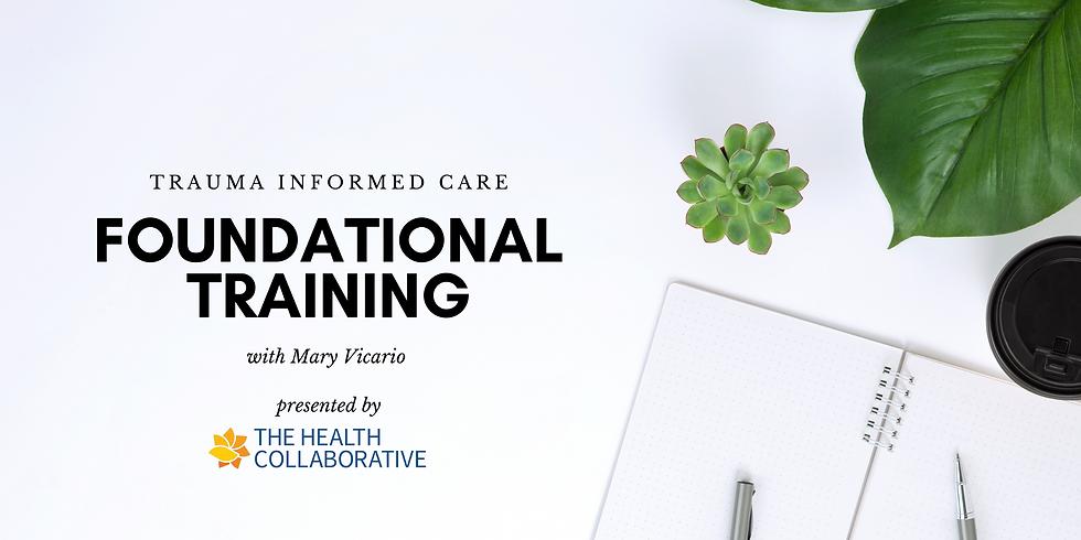 Trauma Informed Care Foundational Training