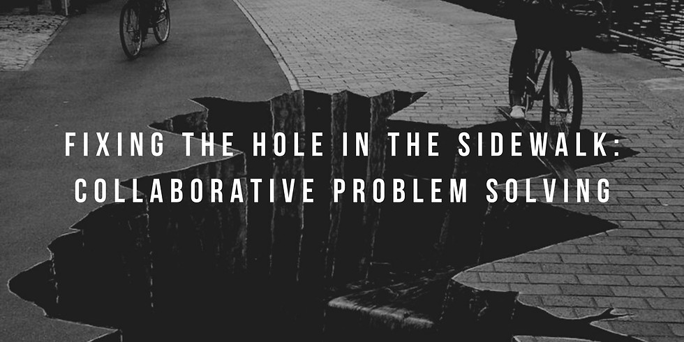 VIRTUAL TRAINING: Fixing the Hole in the Sidewalk:  Collaborative Problem Solving - Mental Health America