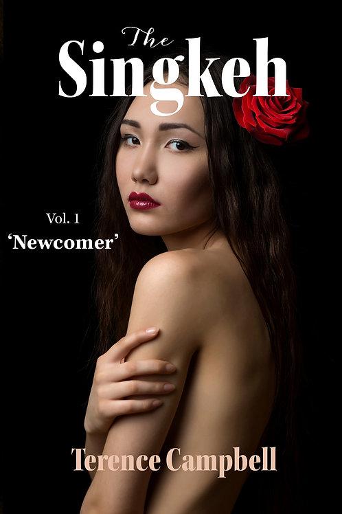 The Singkeh: Volume 1