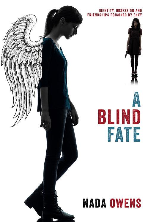 A Blind Fate