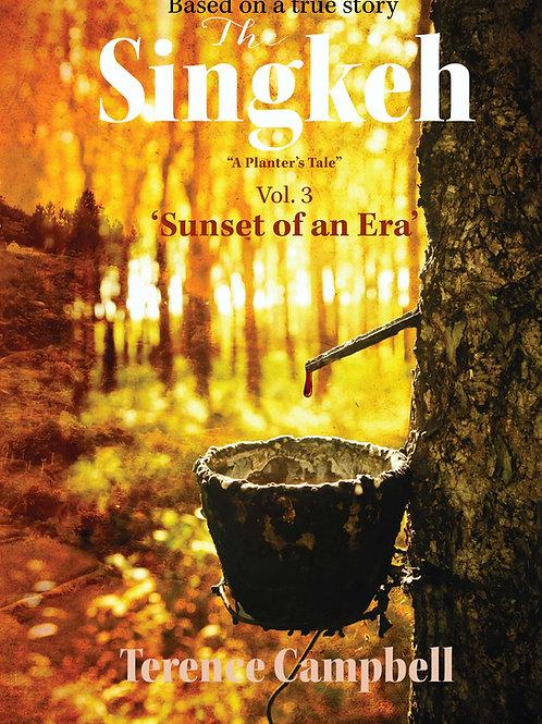 The Singkeh: Volume 3