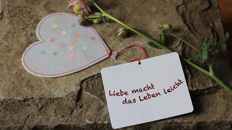 """""""Liebe macht das Leben leicht"""""""