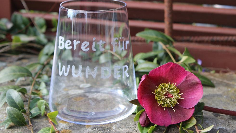 """Weinglas """"Bereit für Wunder"""""""
