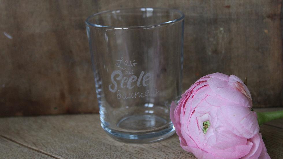 Trinkglas Lass die Seele baumeln