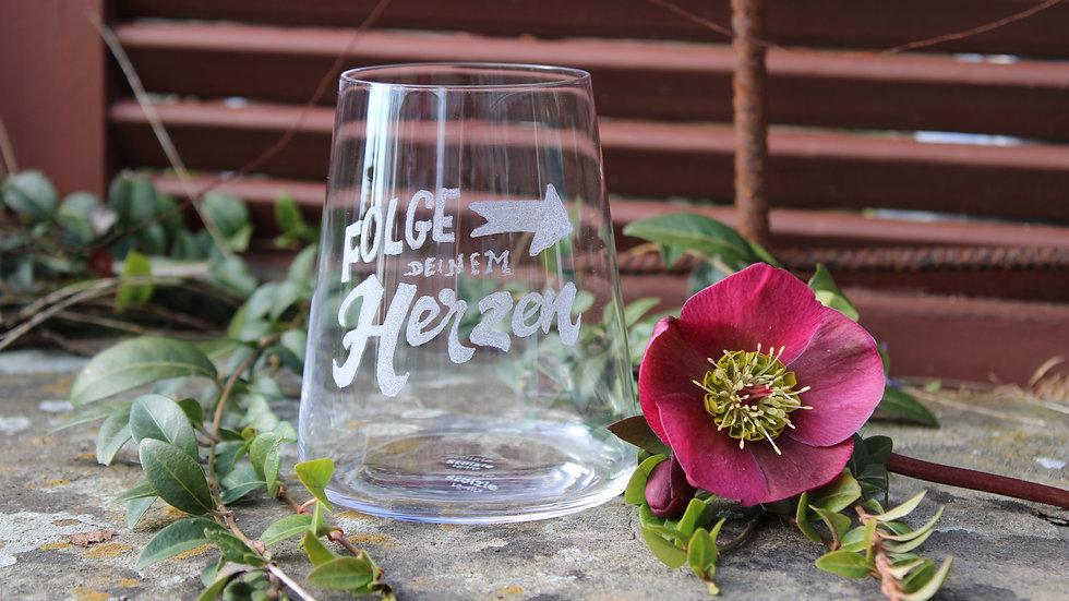 """Weinglas """"Folge deinem Herzen"""""""