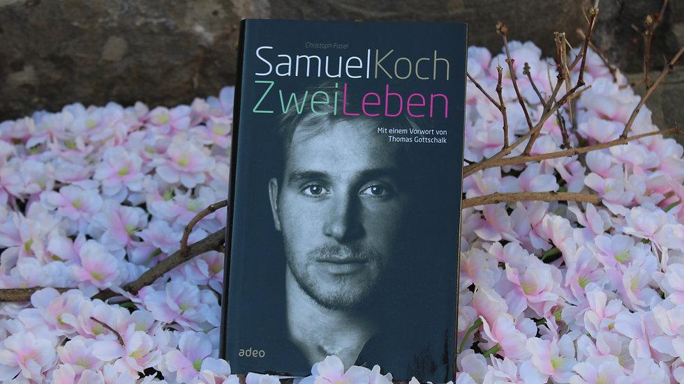 """""""Samuel Koch - Zwei Leben"""""""