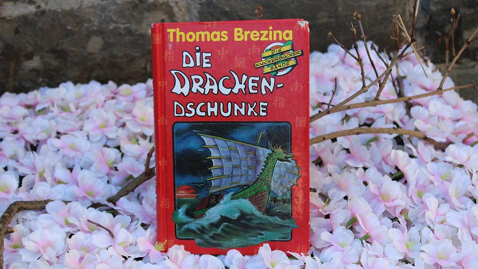 """Die Drachendschunke"""