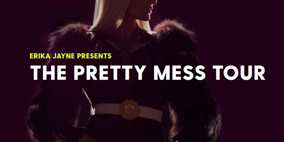 The Pretty Mess Tour