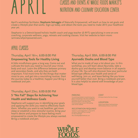 3 FREE WORKSHOPS AT WHOLE FOODS THIS MONTH!