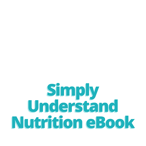 Simply Understand Nutrition: Exclusive Edition