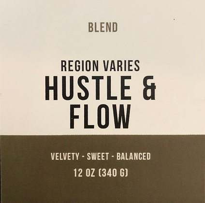 Hustle & Flow (12oz)