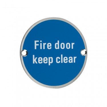 ZSS11 76mm FIRE DOOR KEEP CLEAR SIGN SATIN ST/STEEL